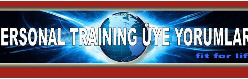 Personal Training Üye Yorumları