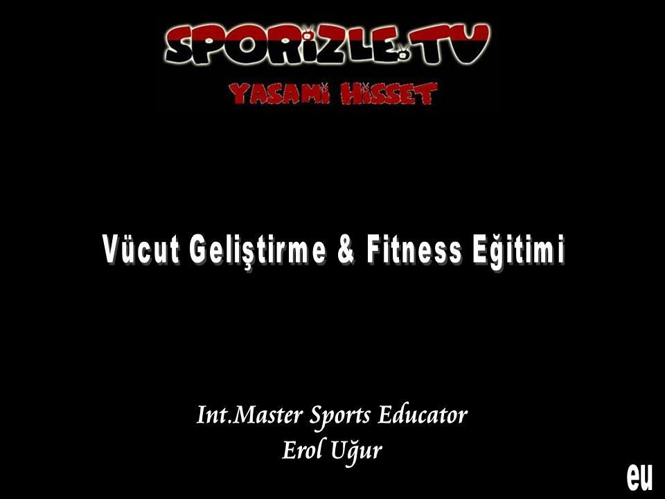 Vücut Geliştirme ve Fitness Eğitimi