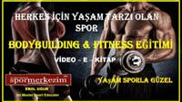 Bodybuilding & Fitness Eğitimi Video – E- Kitap