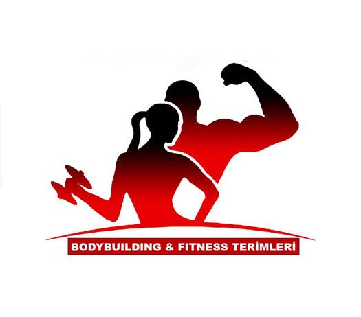 Bodybuilding & Fitness Terimleri